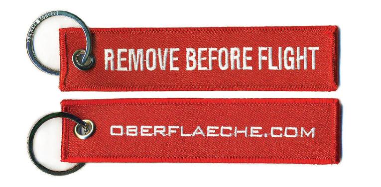 Remove before flight Schlüsselanhänger kostenlos